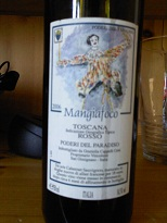 Mangiafoco 2006 vom Podere del Paradiso